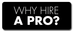 why_hire_a_pro_button_black